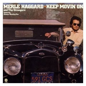 Merle Haggard Keep Movin On album cover